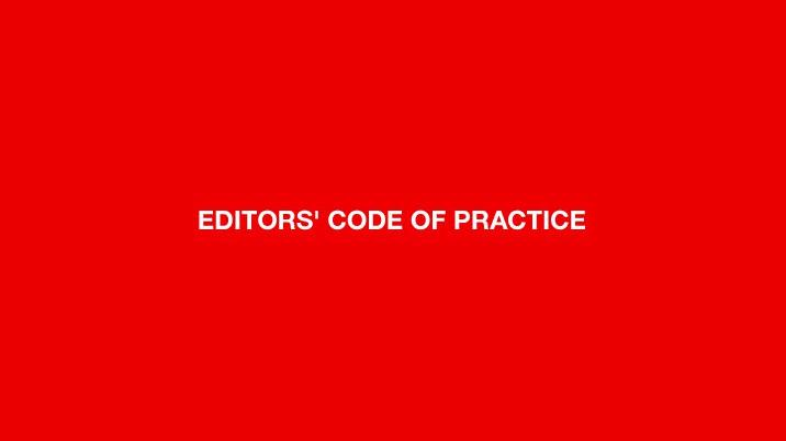 Editors' Code of Practice revised