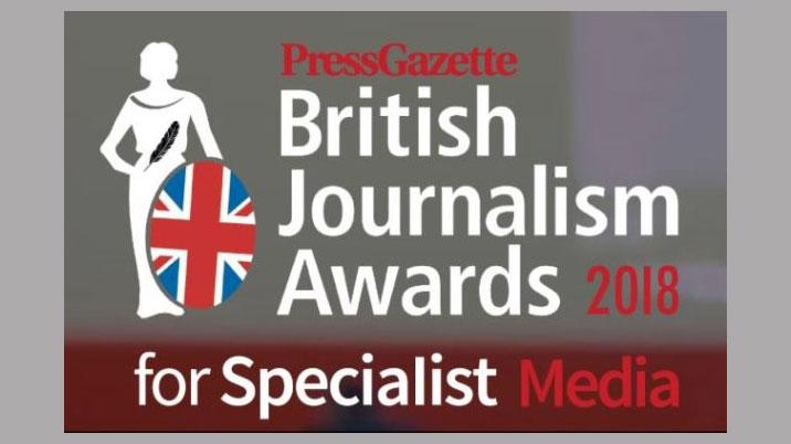 British Journalism Awards for Specialist Media 2018 – the shortlist