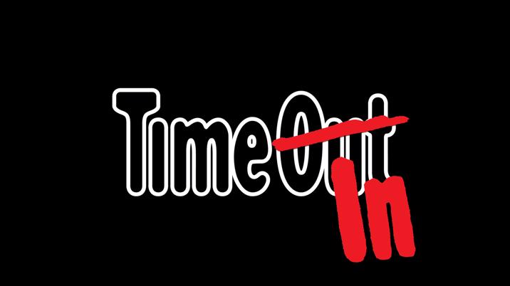 Time Out magazine announces temporary Time In