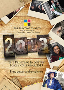 2013 Calendar to support The Printing Charity